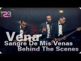 """Vena - """"Sangre De Mis Venas"""" (Behind The Scenes)"""
