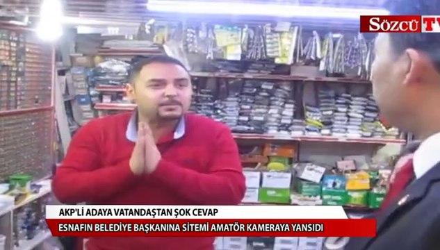 AKP'li adaya esnaftan ders niteliğinde cevap