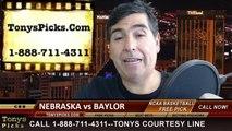 Nebraska Cornhuskers vs. Baylor Bears Pick Prediction NCAA Tournament College Basketball Odds Preview 3-21-2014