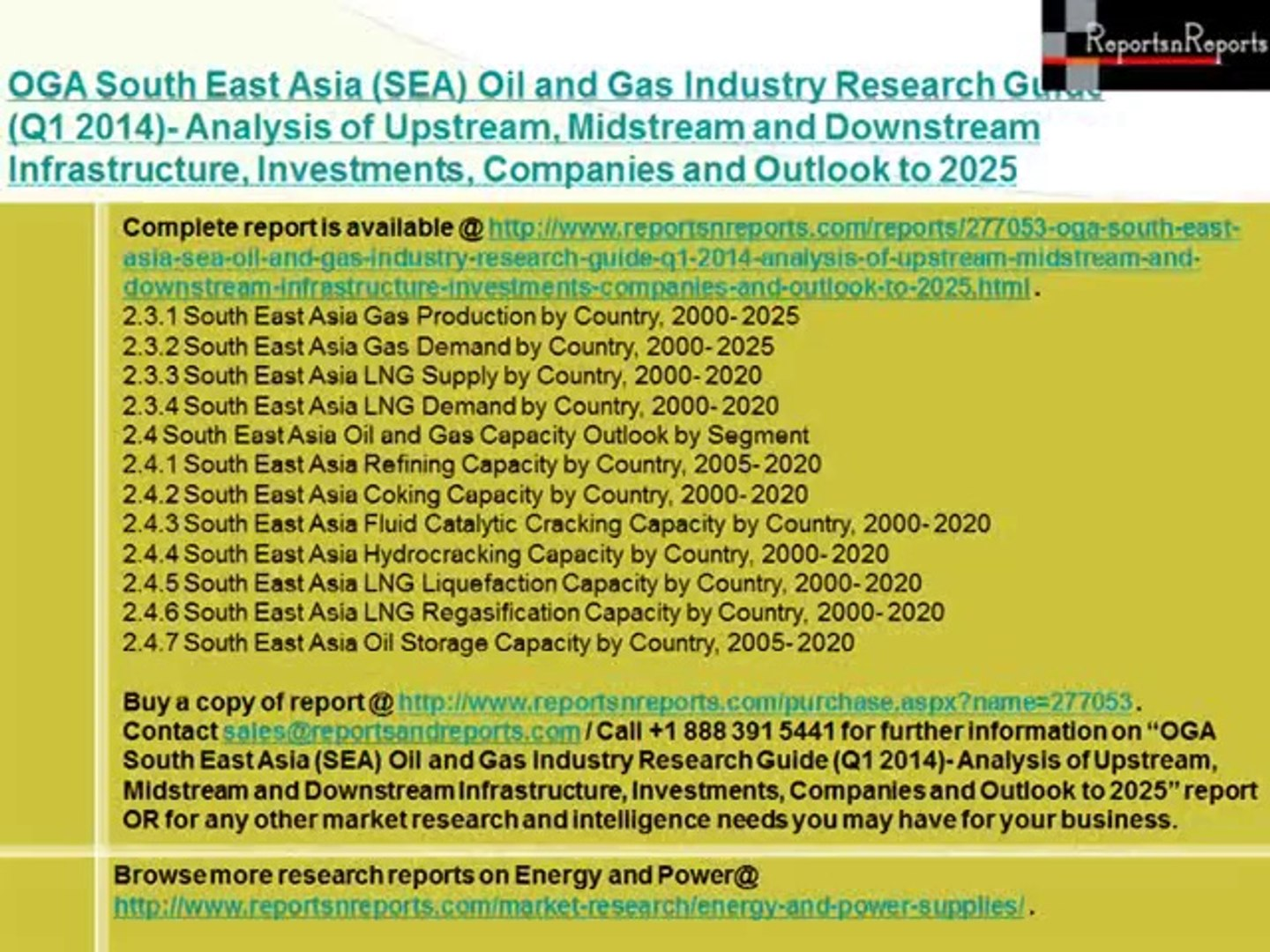 OGA South East Asia (SEA) Oil and Gas Industry Research Guide (Q1 2014)