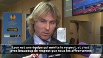 La Juventus de Pavel Nedved se méfie de l'OL