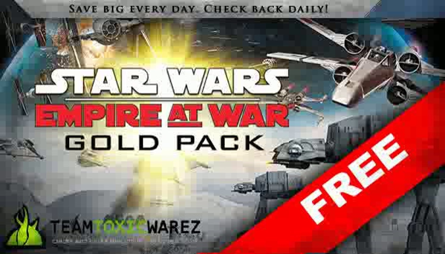 Star Wars Empire at War Gold Pack Steam Key Free