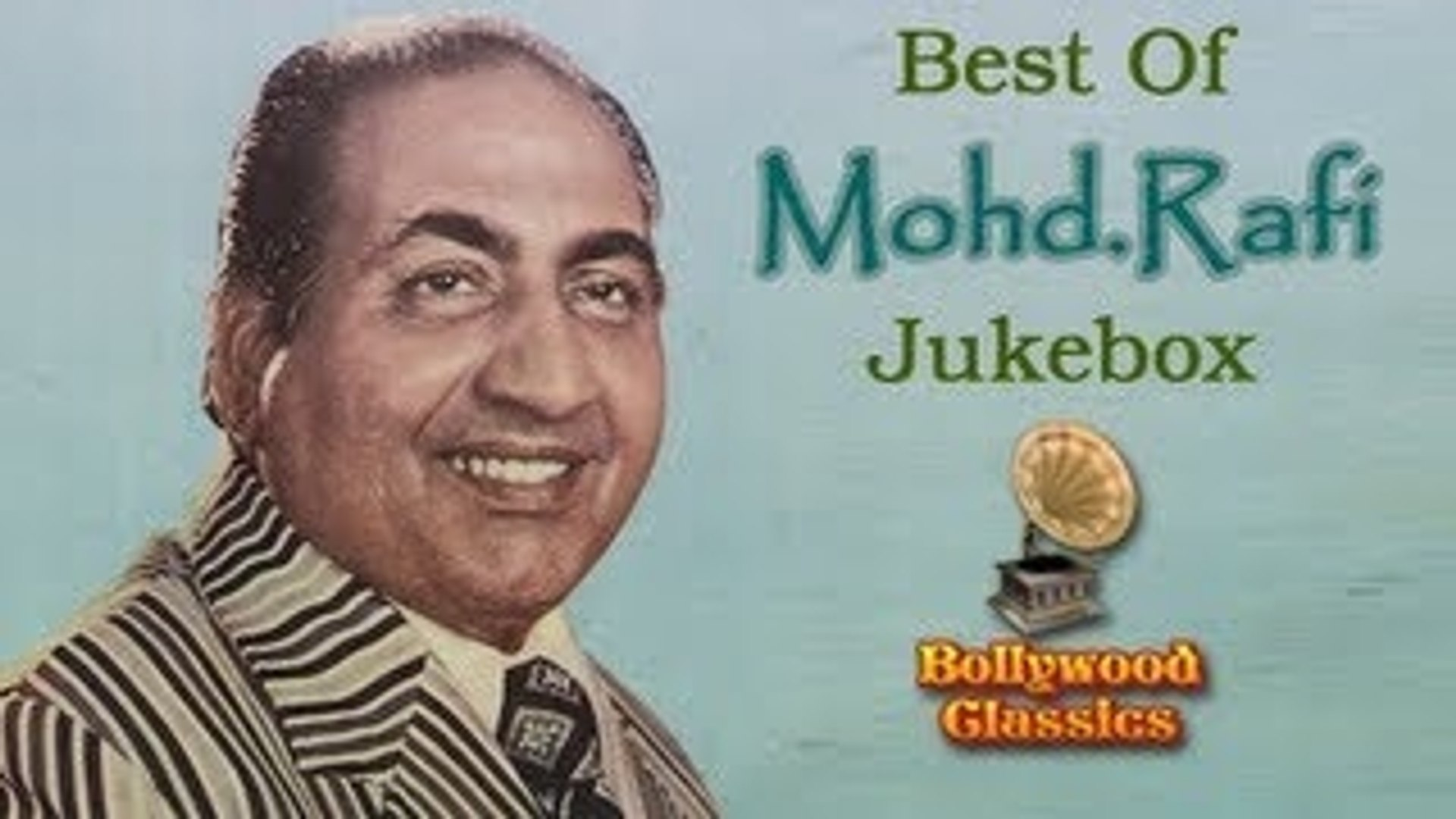 Best of Mohammed Rafi Jukebox - Greatest Hits - Evergreen Superhit Classic  Songs