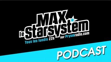 Max le Star System - Emission du 24 Mars 2014