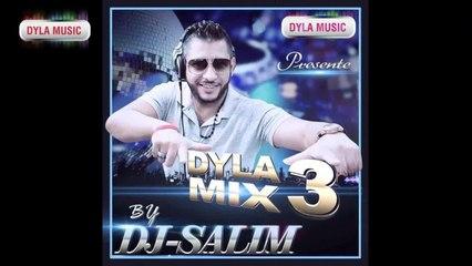 DJ Salim - Partie 1 [Dyla Mix 3] - Dyla Music 2013 ©
