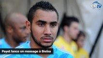Payet lance un message à Bielsa