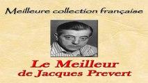 Jacques Prevert - Le Meilleur de Jacques Prevert