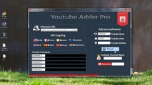 Get free views, likes, dislikes, subscribers, comments on youtube video - Youtube Adder Pro