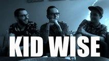 Kid Wise - Interview - Vrai ou Faux ? (Nouvelles Scènes 2014)