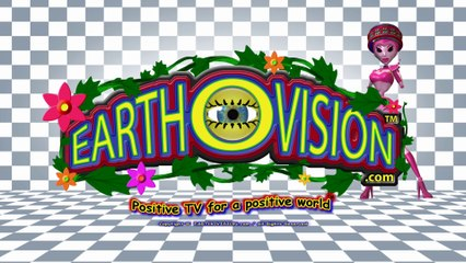 EARTHOVISION(Positive TV for a positive world)(HD/2-D version)-WELCOME 4