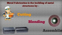 Metal Fabrication - Metal Substrate