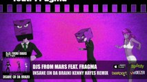 DJs From Mars Feat. Fragma - Insane (In Da Brain) Kenny Hayes Remix (Official Audio)