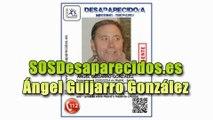 SOS Ángel Guijarro González desaparecido entre Madrid y Murcia