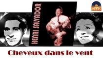 Henri Salvador - Cheveux dans le vent (HD) Officiel Seniors Musik