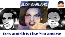 Judy Garland - Boys and Girls Like You and Me (HD) Officiel Seniors Musik
