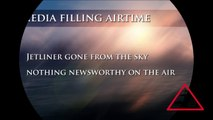 Media have Nothing to Report on Missing Malaysian plane