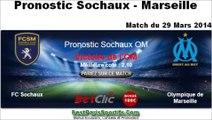 Pronostic sochaux marseille : Cote Sochaux OM 29/03/2014