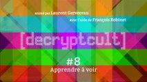 DECRYPTCULT # 8 / Avril 2014 - Partie 1