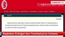 Başbakan Erdoğan'dan Fenerbahçe'ye Kutlama