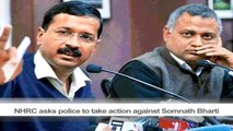NHRC asks police to take action against Somnath Bharti