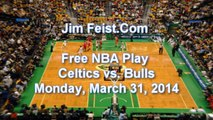 Boston Celtics vs. Chicago Bulls Free NBA Pick, March 31, 2014