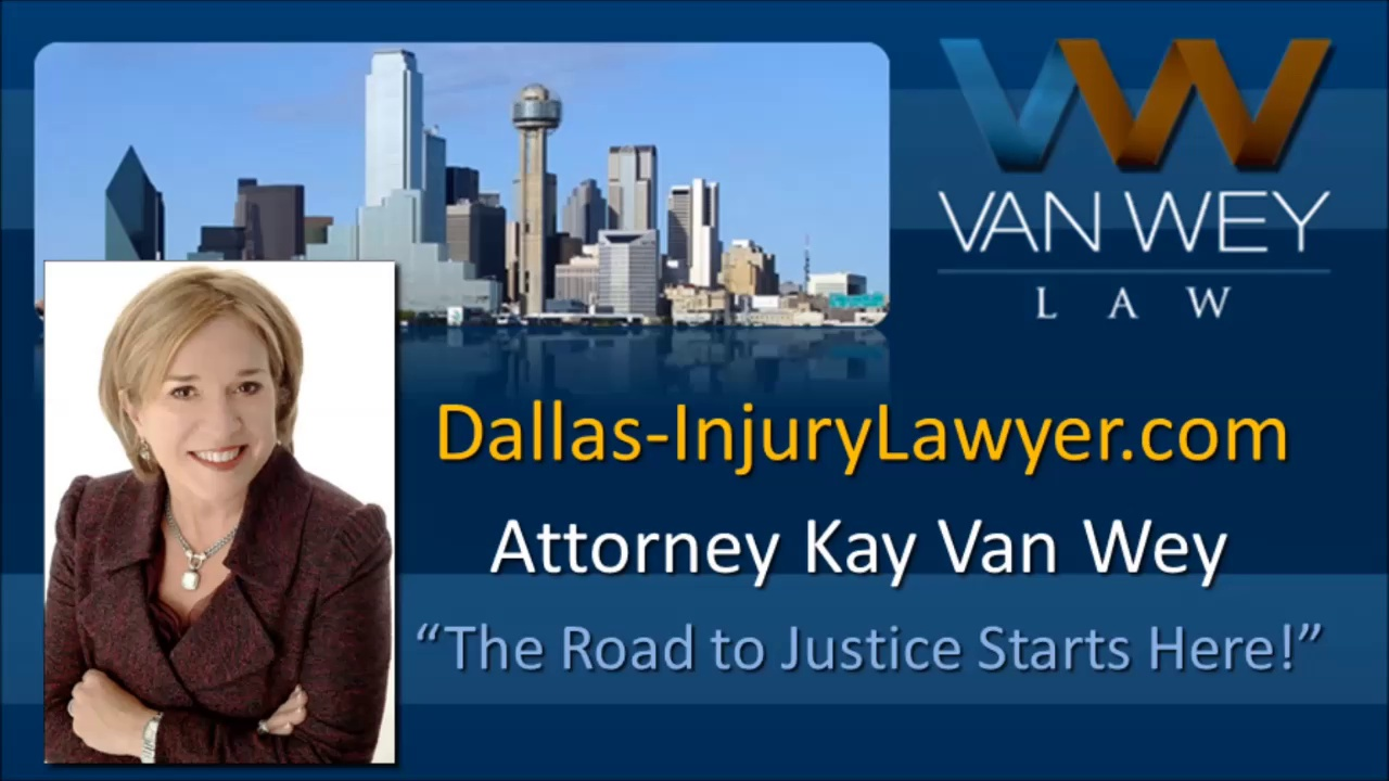 auto accident lawyer dallas tx Kay Van Wey is here to Help