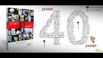 40'lar Kulübü - 40 Şehid 40 Şahid Kitabı Tanıtım Filmi