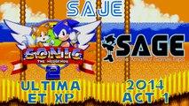 SAJE - 04 Sonic 2 Ultima, Sonic 2 XP et SAGE 2014 act 1