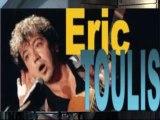 La lucarne à blaireaux, Reprise, Eric Toulis