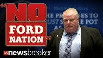 """NO FORD NATION"": Fake Campaign Ads Make Fun of Controversial Toronto Mayor Rob Ford's Drug Use"