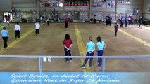 Premier tour, Super 16 féminin, Sport-Boules, Nyons 2014