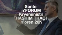 TELEVIZIONI RROKUM LANSON EMISION DEBATUES - FORUM. I FTUEM KRYEMINISTRI I KOSOVES HASHIM THAÇI  Promo Forum