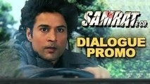Smart Criminal - Dialogue Promo - Samrat & Co. - Rajeev Khandelwal