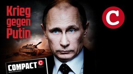Krieg gegen Putin: Wer stoppt die NATO?  - COMPACT 4/2014