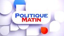Politique Matin - Rendez-vous du lundi au vendredi à 8H30 sur LCP et LCP.fr