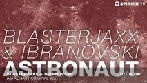 Blasterjaxx   Ibranovski - Astronaut (Original Mix) - YouTube