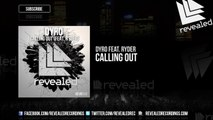 Dyro - Calling Out (feat. Ryder) - OUT NOW! - YouTube
