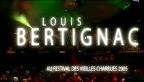2005/07/23 Louis Bertignac - Vieilles Charrues #1/2 (diff France4 - 02/2006)