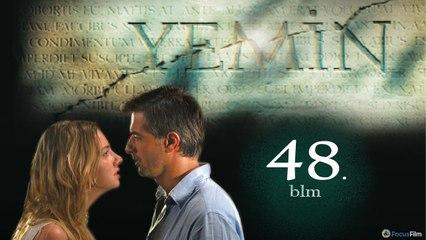 Yemin - 48.Bölüm