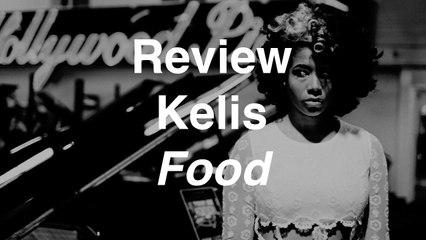 Kelis - Food | Review | Musique Info Service