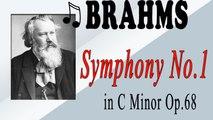 Johannes Brahms - BRAHMS:  SYMPHONY NO. 1 IN C MINOR, OP. 68