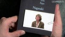 Ce Qu'il Faut Lire : Nagasaki (Eric Faye)