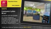 A vendre - commerce - LA ROCHE SUR YON (85000) - 1 pièce - 90m²