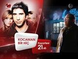 """""""KOCAMAN BİR HİÇ"""" 14 Nisan Pazartesi akşamı saat 21.45'te Kanaltürk Sinema Kuşağında!"""