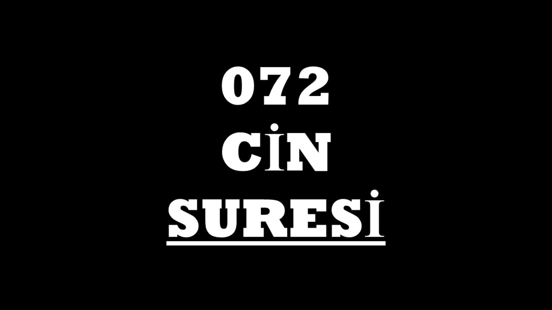 072 Cin Suresi Türkçe