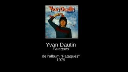 "Yvan DAUTIN ""Pataquès"" 1979 | Deb Scopitone"
