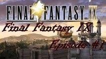 Final Fantasy IX #01 Que la Fantasy commence!