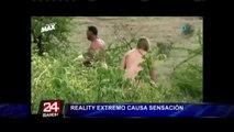 Supervivencia al desnudo: reality extremo causa polémica en Argentina