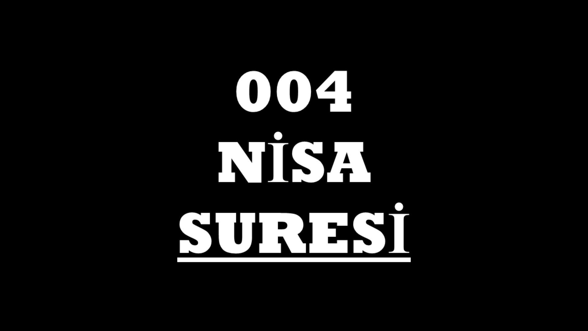 004 Nisa Suresi Türkçe - 1. Bölüm