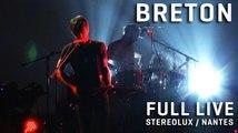 Breton -  Full Live at Stereolux (Nantes) - 25/04/2014